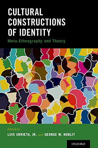 Cultural Constructions of Identity: Meta-Ethnography and Theory
