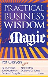 Practical Business Wisdom and Magic (English Edition)