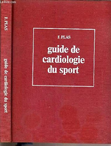 Guide de cardiologie du sport.