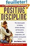 Positive Discipline: The Classic Guid...