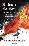 Rideau de fer - L'Europe de l'Est écrasée (1944-1956) - Traduit de l'anglais par P.E. Dauzat (Documents Etrangers) - Format Kindle - 9782246804833 - 12,99 €