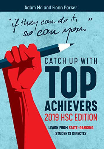 Catch Up With Top-Achievers: 2019 HSC Edition (English Edition)