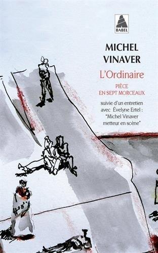 L'Ordinaire by Michel Vinaver (2009-02-13)
