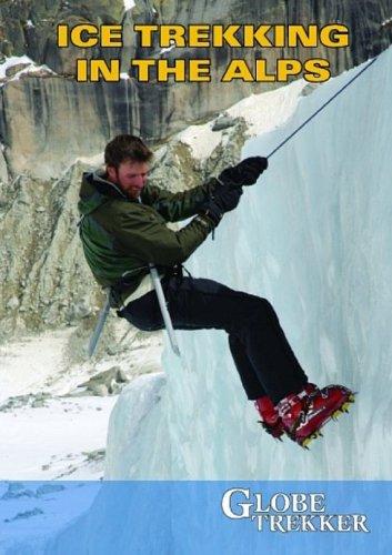Ice Trekking The Alps