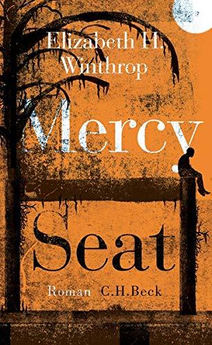 Buchseite und Rezensionen zu 'Mercy Seat: Roman' von Elizabeth H. Winthrop
