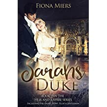 Sarah's Duke and Ellie's Gentleman: Sexy and Sweet Regency Romance (The heir and a spare Book 1) (English Edition)