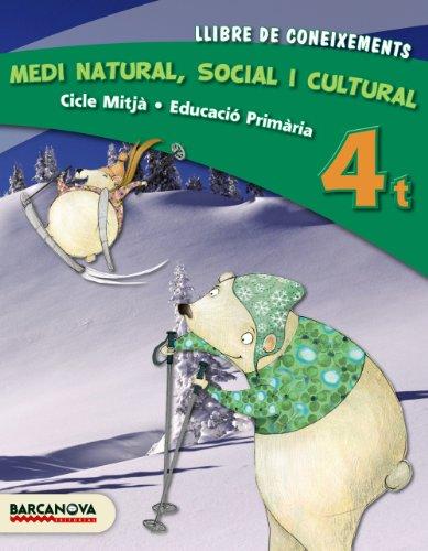 Medi natural, social i cultural 4t CM. Llibre de coneixements (ed. 2013) (Materials Educatius - Cicle Superior - Coneixement Del Medi Natural) - 9788448931964