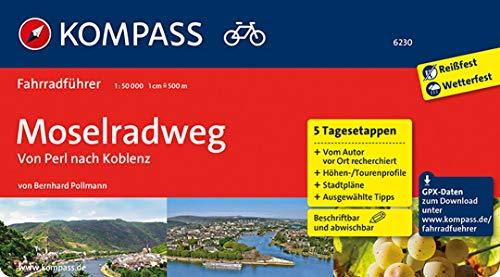 KOMPASS Fahrradführer Moselradweg, Von Perl nach Koblenz: Fahrradführer mit Routenkarten im optimalen Maßstab.