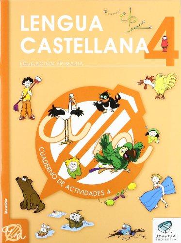 Txanela 4 - Lengua castellana 4. Cuaderno de actividades 4 - 9788497838740