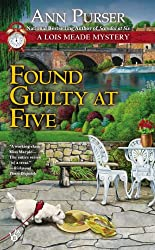Found Guilty at Five (Lois Meade Mystery Book 12)