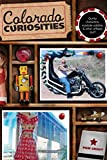 [(Colorado Curiosities : Quirky Characters, Roadside Oddities & Other Offbeat Stuff)] [By (author) Pam Grout] published on (January, 2010)
