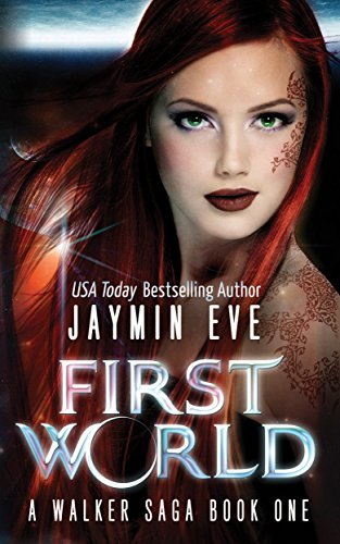 First World (A Walker Saga) by Jaymin Eve