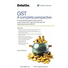 GST - A Complete Perspective: A Comparative Analysis of Provisions Under Indian GST Law with International Best Practices and OECD