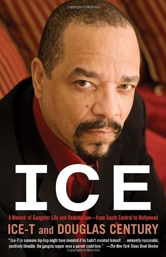 Ice: A Memoir of Gangster Life and Redemption-From South Central to Hollywood by Ice-T (24-Jan-2012) Paperback