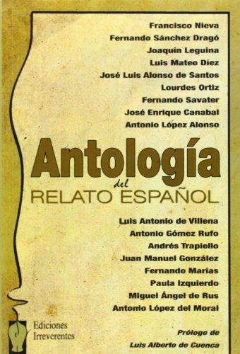 Antología Del Relato Español (3ª) (Colección de narrativa)