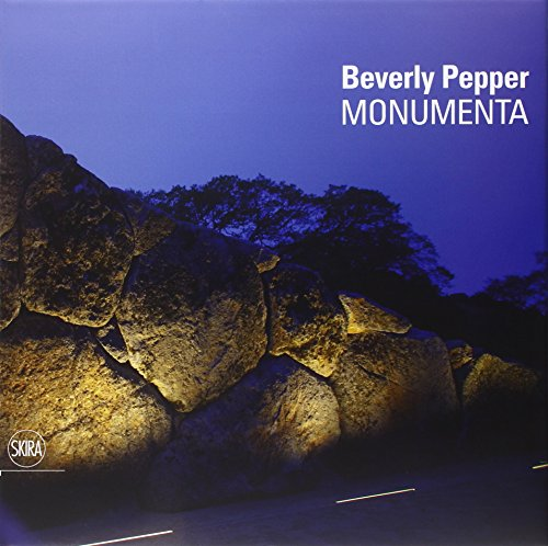 Beverly Pepper: Monumenta por Robert Hobbs