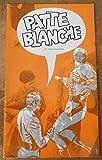 Telecharger Livres Programme de Patte Blanche de Roger Planchon Theatre de la Cite Villeurbanne (PDF,EPUB,MOBI) gratuits en Francaise