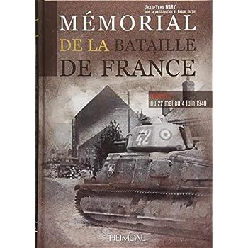 Mémorial de la bataille de France : Volume 2, Du 22 mai au 4 juin 1940