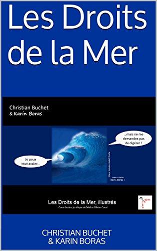 Les Droits de la Mer (Collection les Droits et Devoirs)