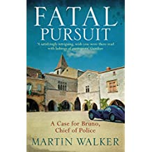 Fatal Pursuit: Bruno, Chief of Police 9 (English Edition)