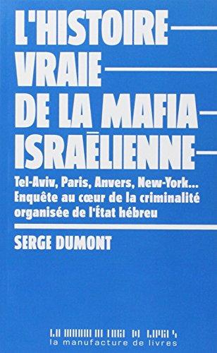 L'histoire vraie de la mafia israëlienne