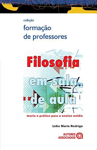 Filosofia Em Sala De Aula (Em Portuguese do Brasil)
