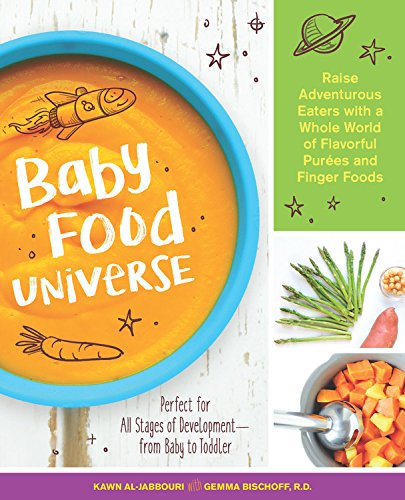 Pdf baby food universe raise adventurous eaters with a whole world pdf baby food universe raise adventurous eaters with a whole world of flavorful pures and finger foods download forumfinder Image collections
