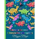 Libro de Colorear de Dinosaurios y Dragones: Libro de colorear para los niños, un gran regalo para niños, niñas, niños pequeñ