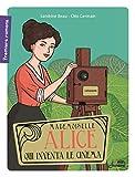 Mademoiselle Alice qui inventa le cinéma | Beau, Sandrine (1968-....). Auteur