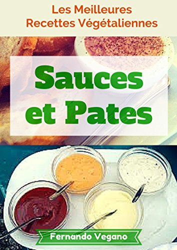 Sauces et Pates (French Edition)