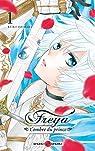 Freya - L'ombre du prince, tome 1 par Ishihara