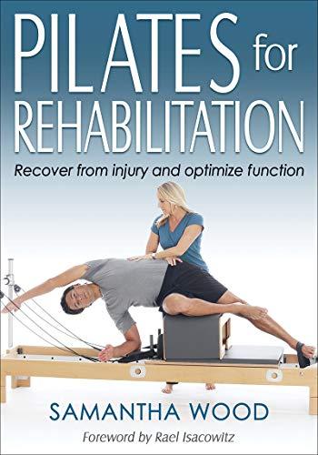 Pilates for Rehabilitation (English Edition) eBook: Samantha ...