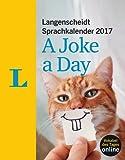 Langenscheidt Sprachkalender 2017 A Joke a Day - Abreißkalender