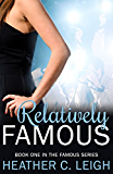 Relatively Famous (Famous Series Book 1) (English Edition)