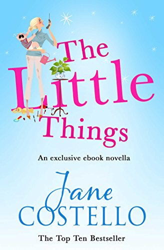 The Little Things by Jane Costello