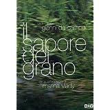 The Taste of Wheat ( Il sapore del grano ) ( The Flavor of Corn ) by Lorenzo Lena