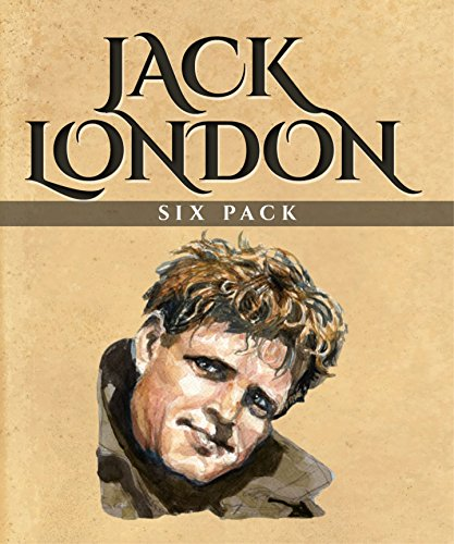 jack-london-six-pack-the-call-of-the-wild-white-fang-a-days-lodging-john-barleycorn-love-of-life-and