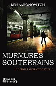 """Afficher """"contenu dans Le Dernier apprenti sorcier<br /> Murmures souterrains - 3"""""""