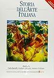 Storia dell'arte italiana 4. Dal Romanticismo alle correnti contemporanee