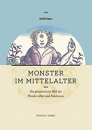 er: Die phantastische Welt der Wundervölker und Fabelwesen (Monster Enzyklopädie)