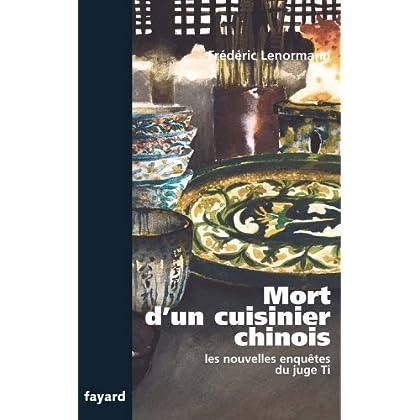 Mort d'un cuisinier chinois : Les nouvelles enquêtes du juge Ti (Romanesque)