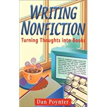 Writing Nonfiction: Turning Thoughts Into Books by Dan Poynter (2000-04-06)