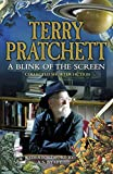 A Blink of the Screen: Collected Short Fiction by Terry Pratchett (11-Oct-2012) Hardcover