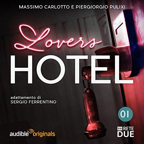 Lovers Hotel 1  Audiolibri
