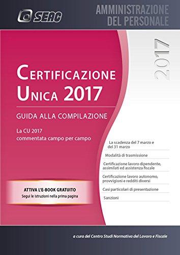 Certificazione Unica 2017. Guida alla compilazione