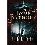 House of Bathory by Linda Lafferty (2014-01-14)