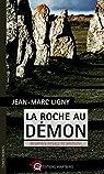La Roche au démon par Ligny