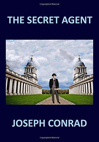 THE SECRET AGENT Joseph Conrad por Joseph Conrad