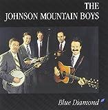 Songtexte von The Johnson Mountain Boys - Blue Diamond