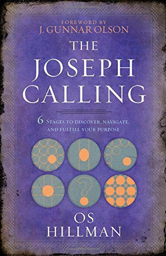 Price comparison product image The Joseph Calling: 6 Stages to Understand, Navigate and Fulfill Your Purpose